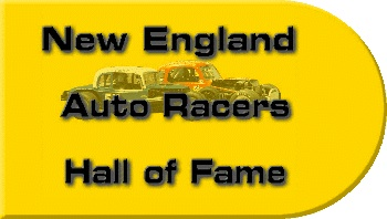 Auto Racing  England Autoracing on New England Auto Racing Hall Of Fame Adds 20 Pioneer Inductees Sunday